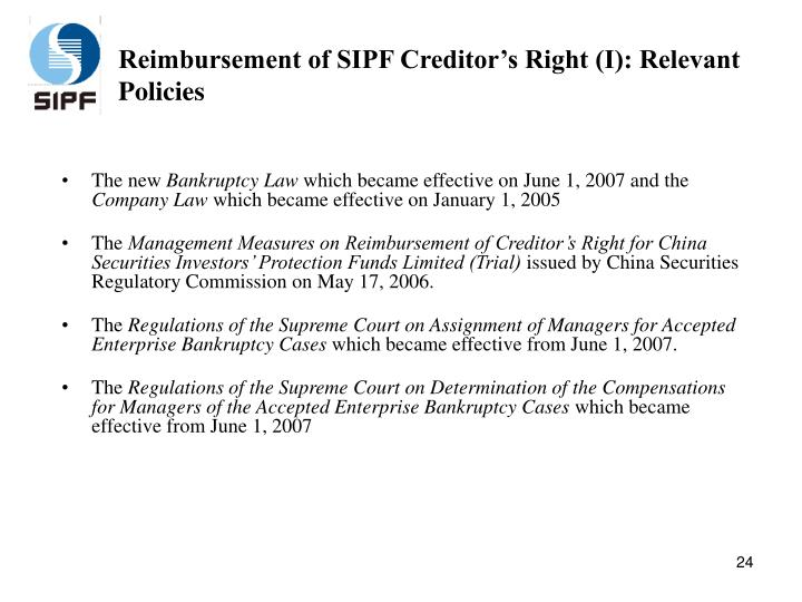 Reimbursement of SIPF Creditor's Right (I): Relevant Policies