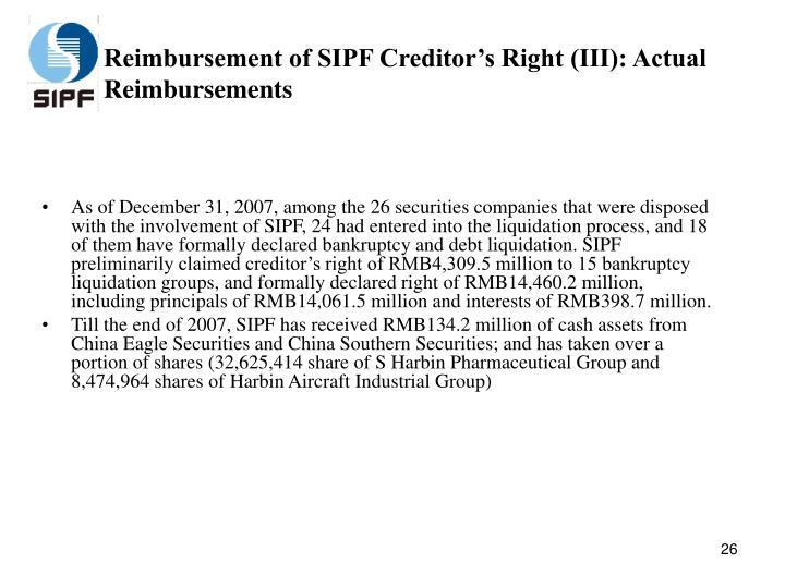 Reimbursement of SIPF Creditor's Right (III): Actual Reimbursements