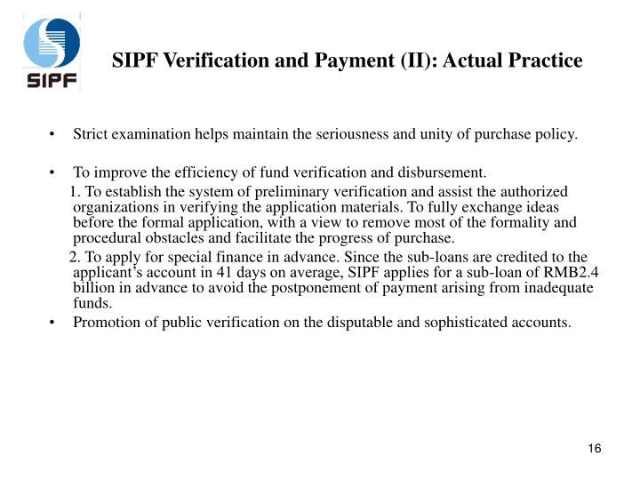SIPF Verification and Payment (II): Actual Practice
