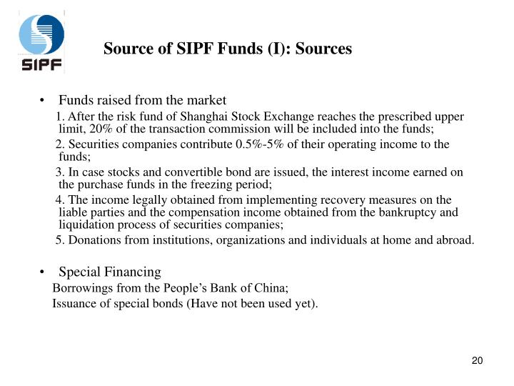 Source of SIPF Funds (I): Sources