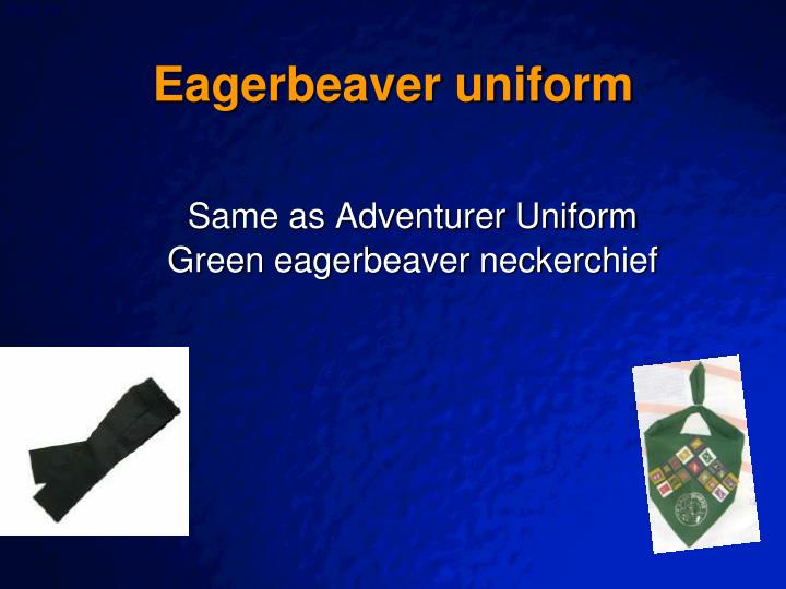 Eagerbeaver uniform