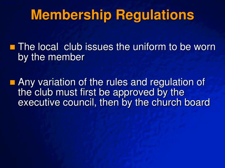 Membership Regulations
