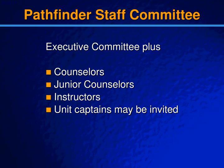 Pathfinder Staff Committee
