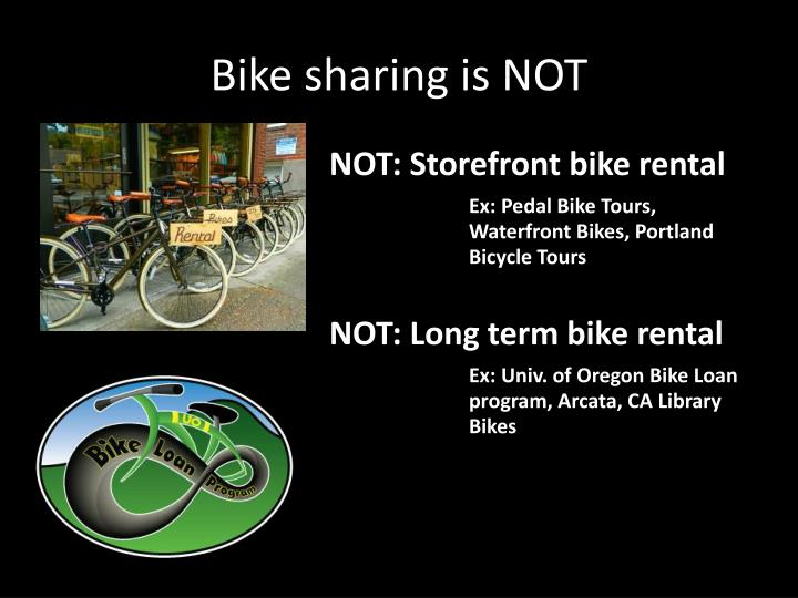 Bike sharing is NOT