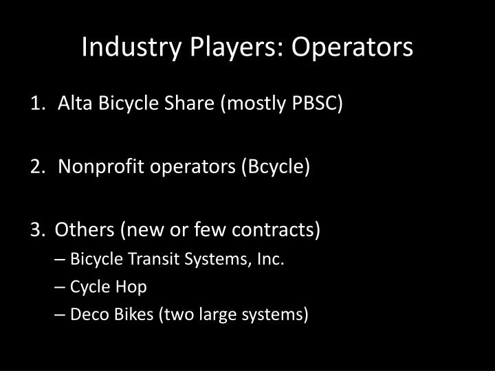 Industry Players: Operators