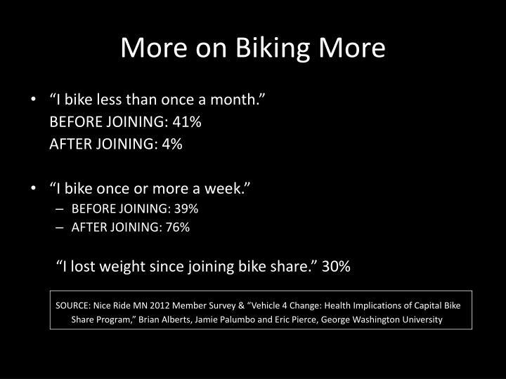 More on Biking More