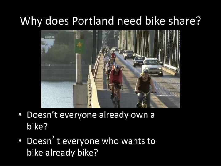 Why does Portland need bike share?