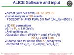alice software and input