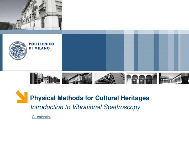 Physical Methods for Cultural Heritages