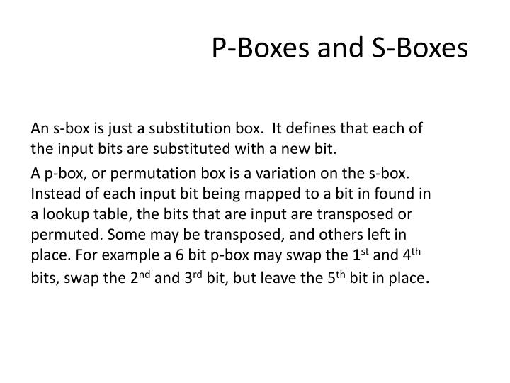 P-Boxes and S-Boxes