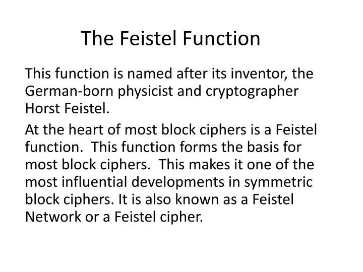The Feistel Function