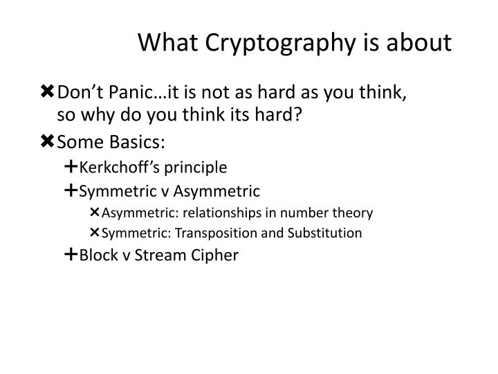 What cryptography is about