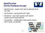 qualification verify validate accept