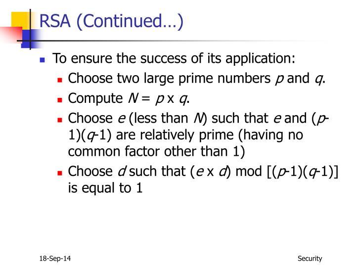 RSA (Continued…)