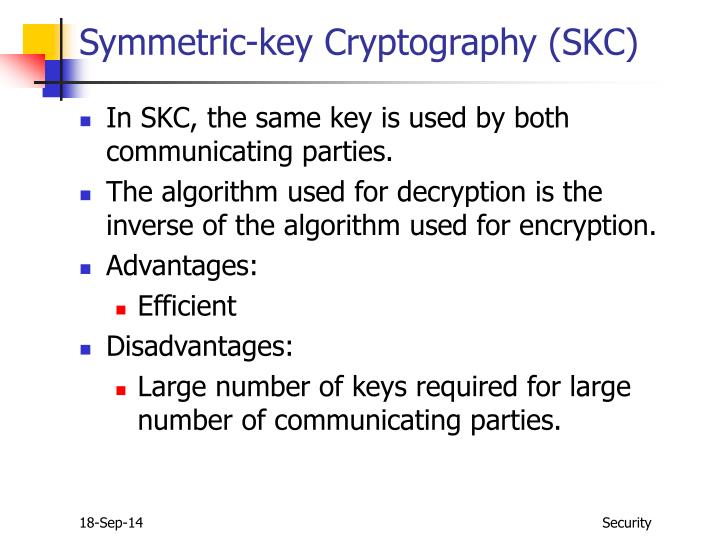 Symmetric-key Cryptography (SKC)