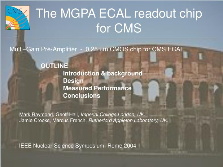 The mgpa ecal readout chip for cms