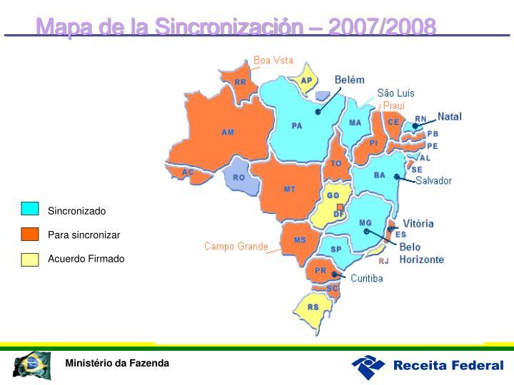 Mapa de la Sincronización – 2007/2008