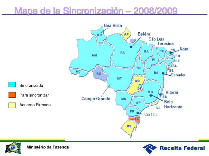 Mapa de la Sincronización – 2008/2009