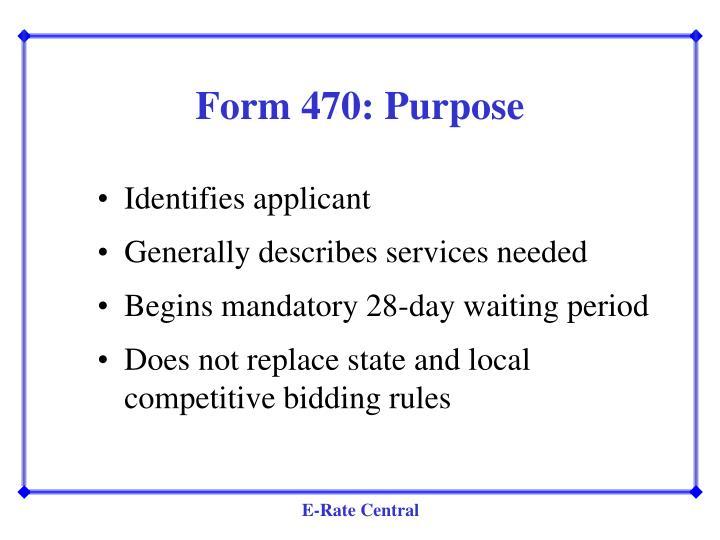 Form 470: Purpose