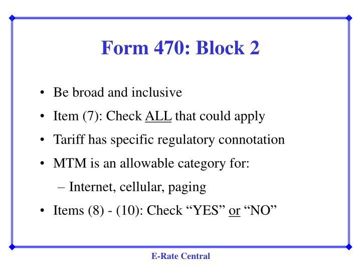 Form 470: Block 2