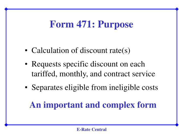 Form 471: Purpose