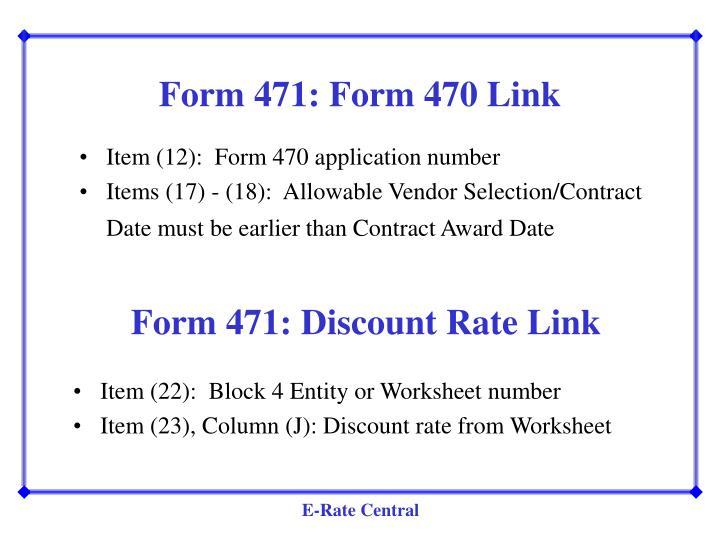 Form 471: Form 470 Link