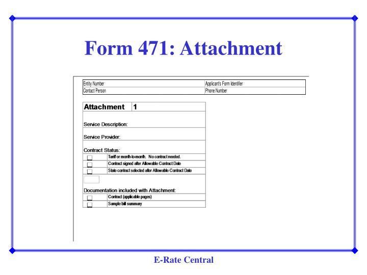 Form 471: Attachment