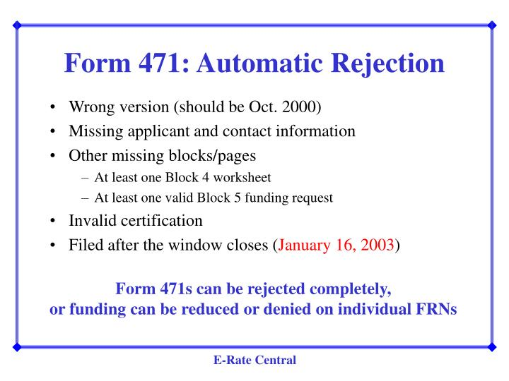 Form 471: Automatic Rejection