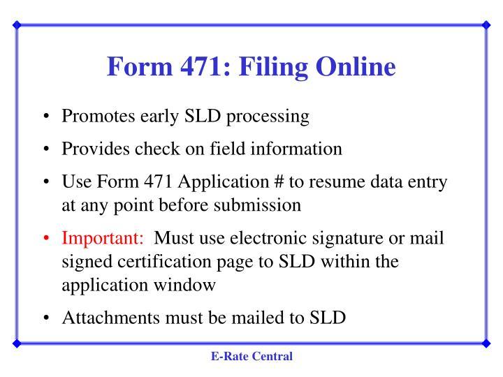 Form 471: Filing Online