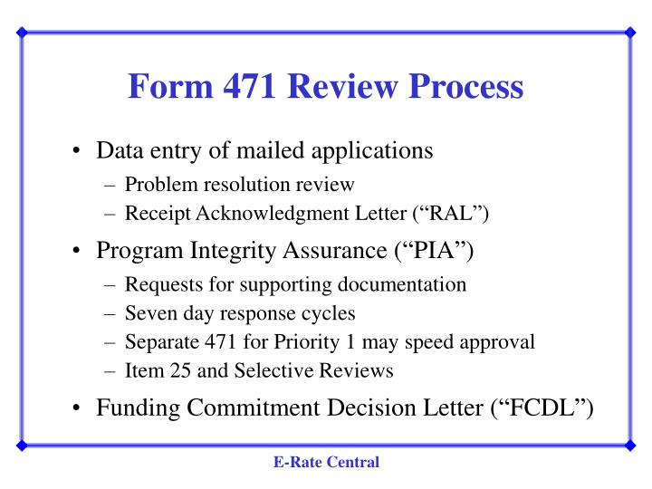 Form 471 Review Process