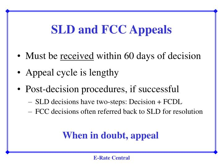 SLD and FCC Appeals