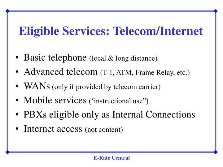 Eligible Services: Telecom/Internet