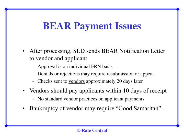 BEAR Payment Issues