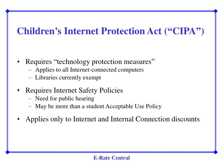 "Children's Internet Protection Act (""CIPA"")"