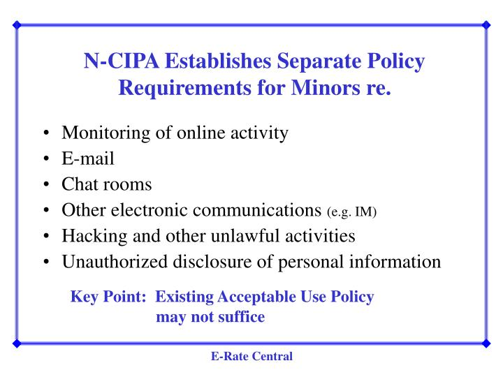 N-CIPA Establishes Separate Policy Requirements for Minors re.