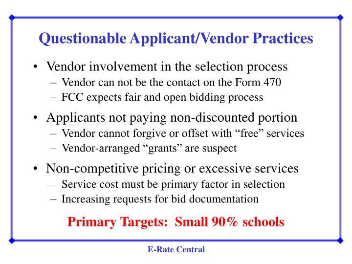 Questionable Applicant/Vendor Practices