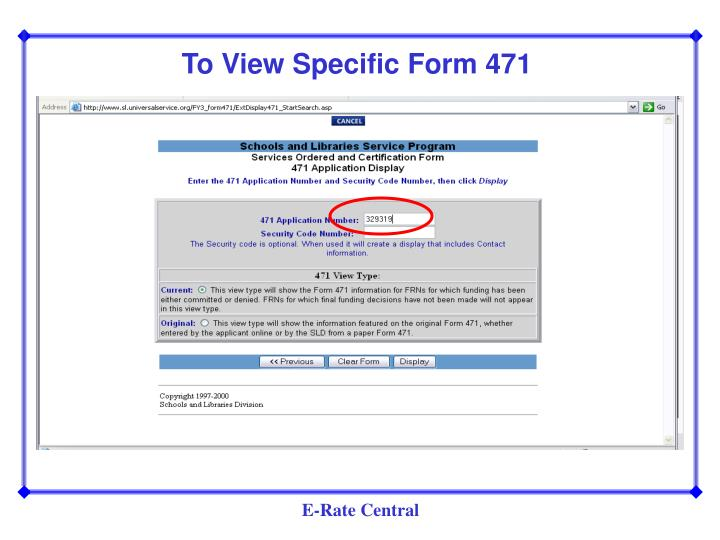 To View Specific Form 471