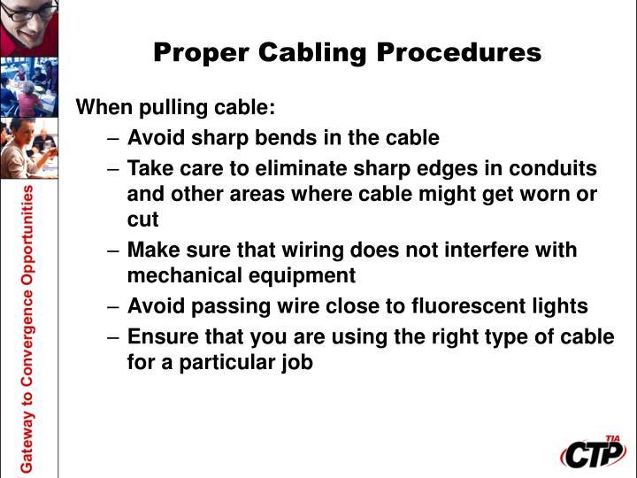 Proper Cabling Procedures