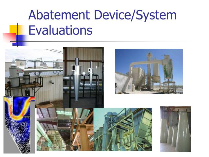 Abatement Device/System Evaluations