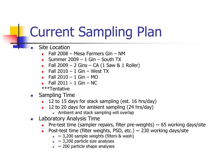 Current Sampling Plan