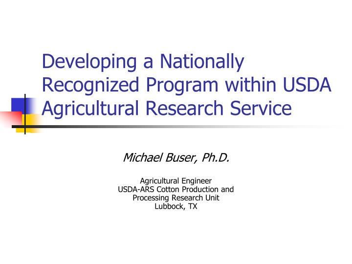Developing a Nationally Recognized Program within USDA Agricultural Research Service