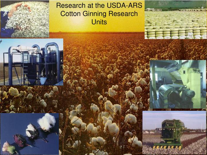 Research at the USDA-ARS Cotton Ginning Research Units