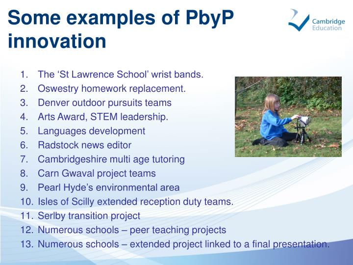 Some examples of PbyP innovation