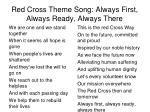 red cross theme song always first always ready always there
