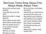red cross theme song always first always ready always there1