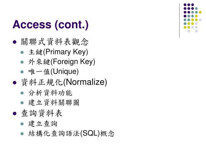 Access (cont.)