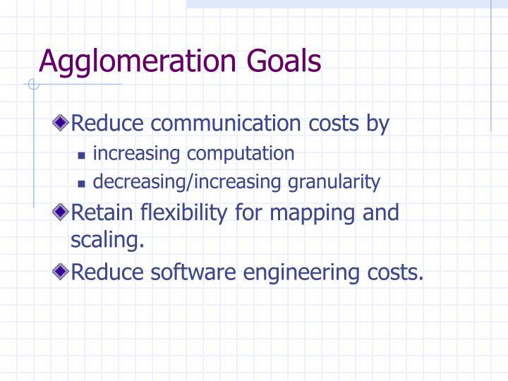 Agglomeration Goals