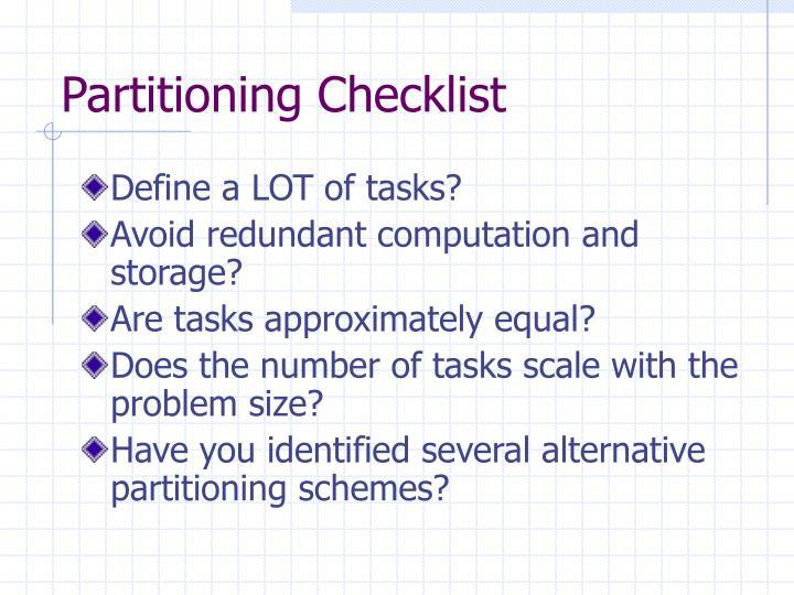 Partitioning Checklist