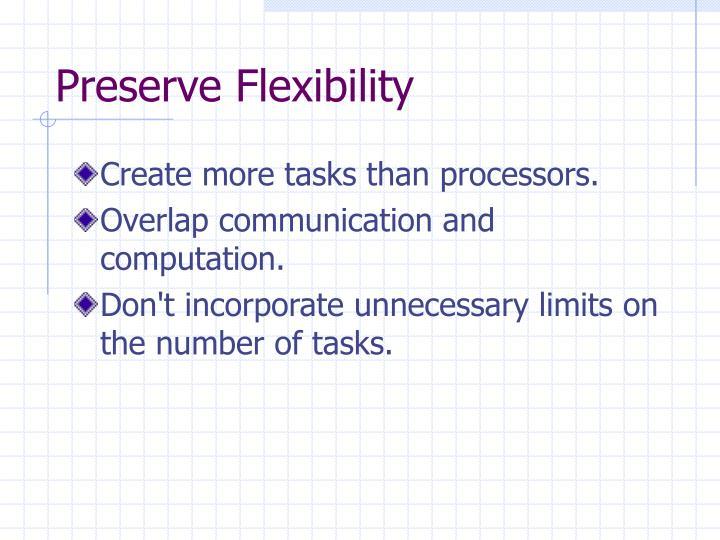 Preserve Flexibility