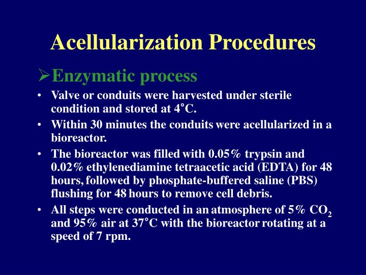 Acellularization Procedures